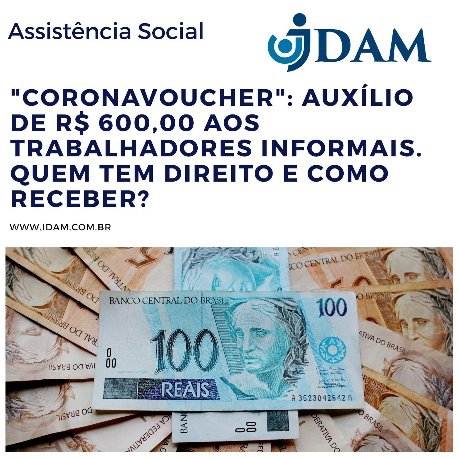AUXÍLIO DE R$ 600,00 AOS TRABALHADORES INFORMAIS. QUEM TEM DIREITO E COMO RECEBER