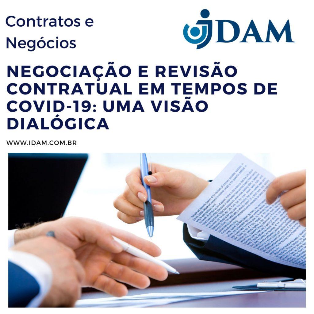 NEGOCIAÇÃO E REVISÃO CONTRATUAL EM TEMPOS DE COVID-19 UMA VISÃO DIALÓGICA